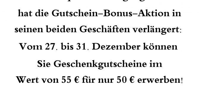 Gutschein-Bonus-Aktion verlängert!